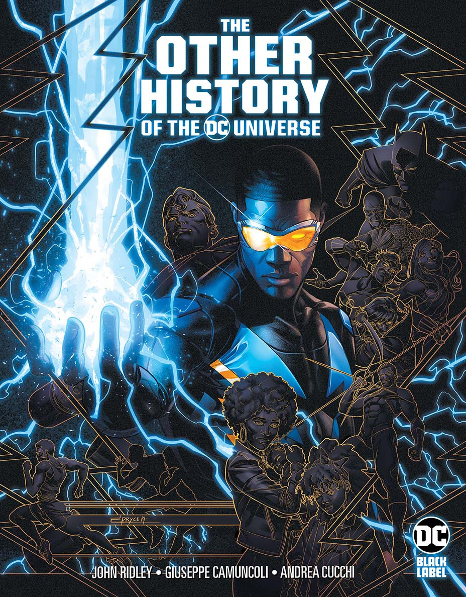 The Other History of the DC Universe by John Ridley, Giuseppe Camuncoli, and Andrea Cucchi.